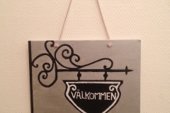 """""""Välkommen"""" Storlek: 19x24 cm Teknik: Akryl Pris:"""